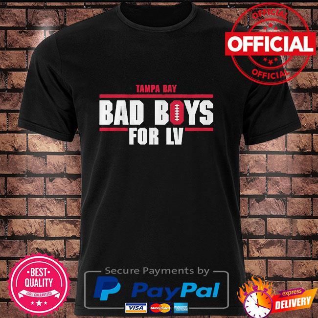 Bad boys for lv shirt