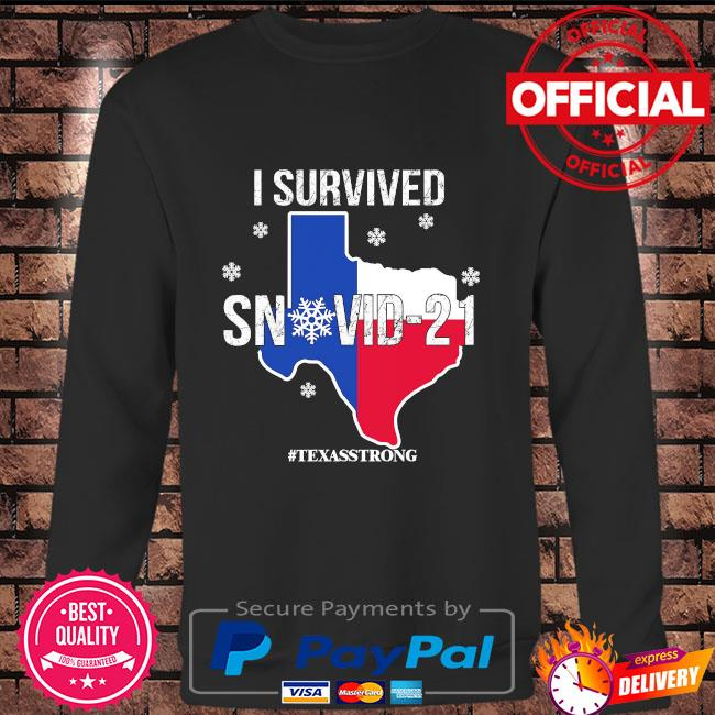 I survived snovid 21 #texasstrong s Long sleeve black