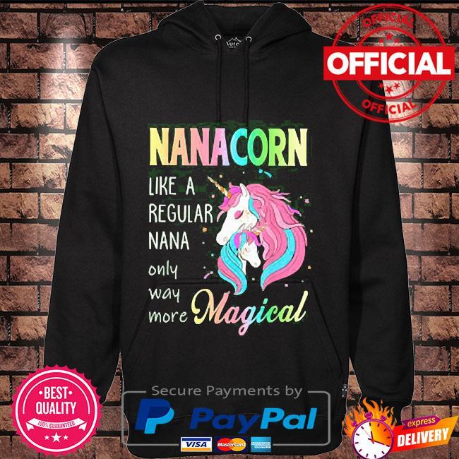 Nanacorn unicorn nana like a regular grandma Hoodie black