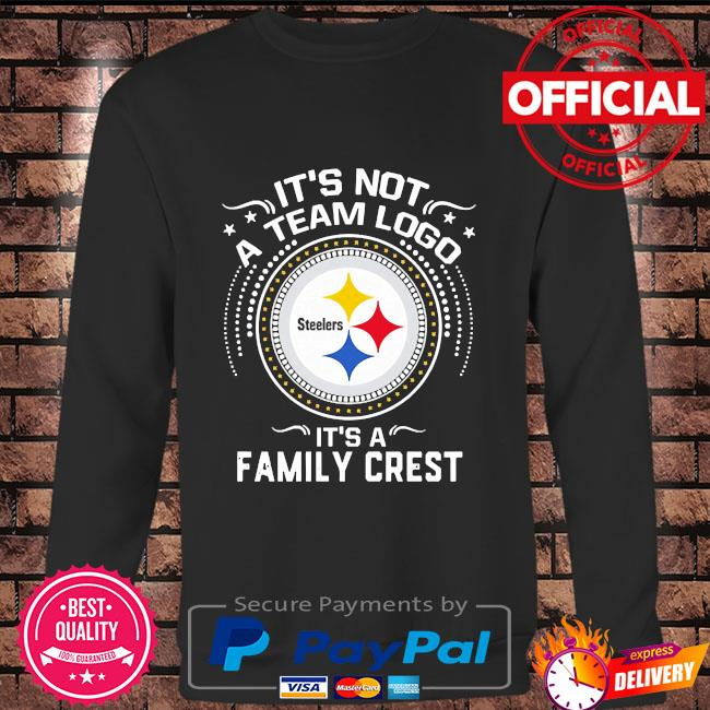 Pittsburgh Steelers it's not a team logo it's a family crest s Long sleeve black