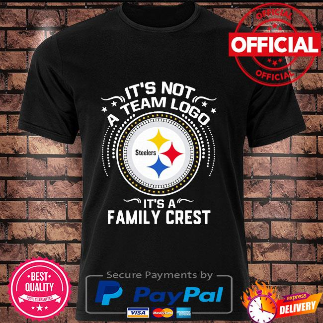 Pittsburgh Steelers it's not a team logo it's a family crest shirt