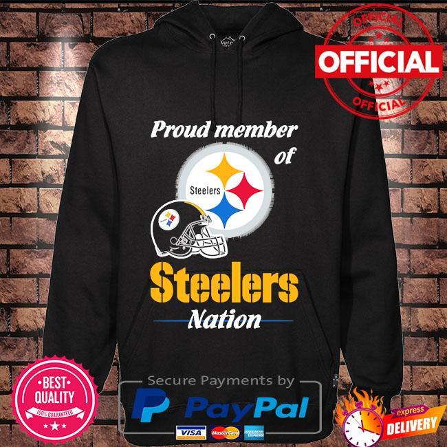 Proud Member of Pittsburgh Steelers Nation 2021 s Hoodie black