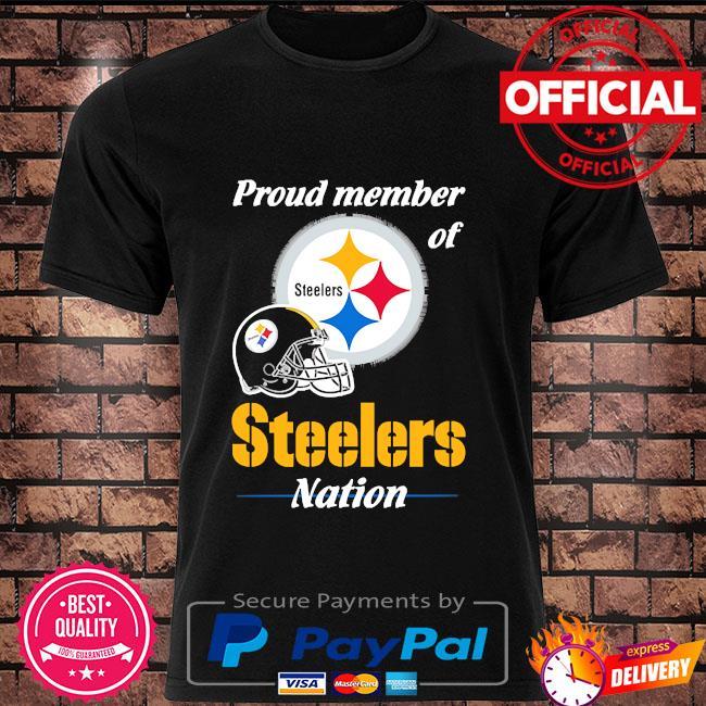 Proud Member of Pittsburgh Steelers Nation 2021 shirt
