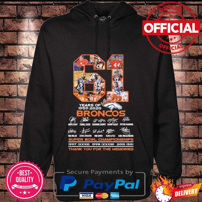 61 years of Broncos super bowl championships thank you for the memories s Hoodie black