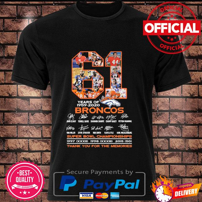 61 years of Broncos super bowl championships thank you for the memories shirt