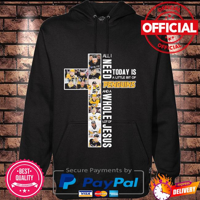 All I need today is a little bit of Penguins and a whole lot of Jesus s Hoodie black