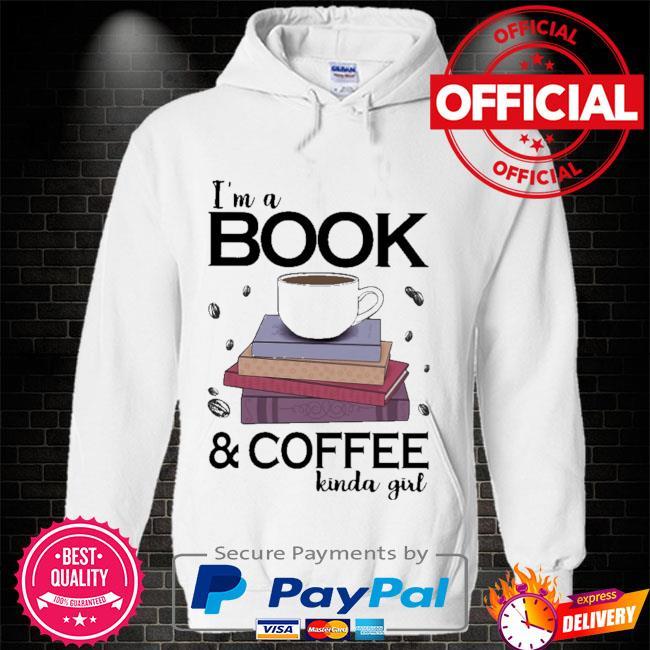 I'm a book coffee kinda girl Hoodie white