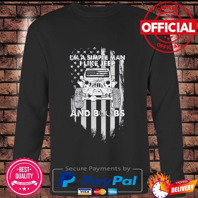 I'm a simple man I like Jeep and Boobs American flag Long sleeve black