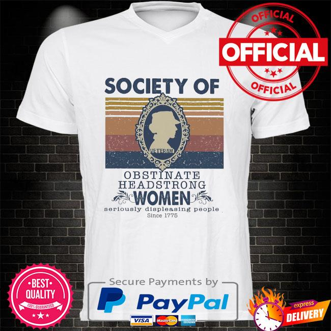 Society of obstinate headstrong women vintage shirt