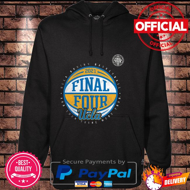 2021 final four ucla bruins basketball Hoodie black