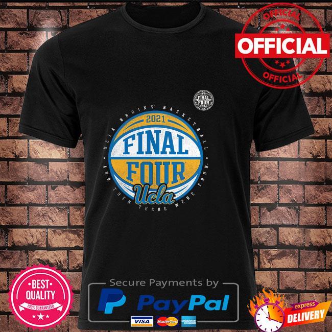 2021 final four ucla bruins basketball shirt