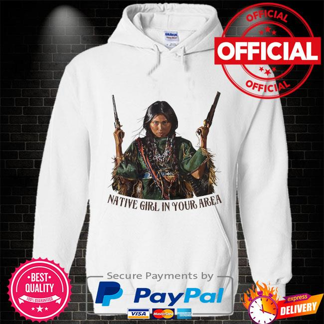 American Native girl in your area Hoodie white