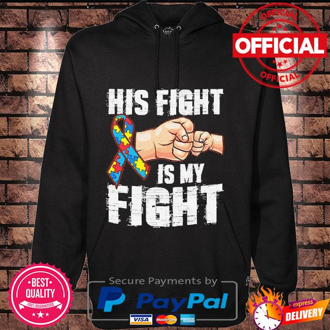 Autism his fight is my fight personalized Hoodie black