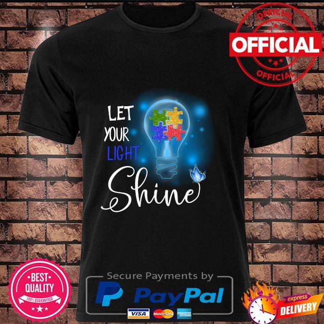 Autism let your light shine shirt