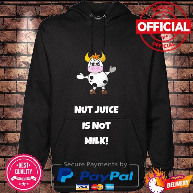 Cow nut juice is not milk Hoodie black