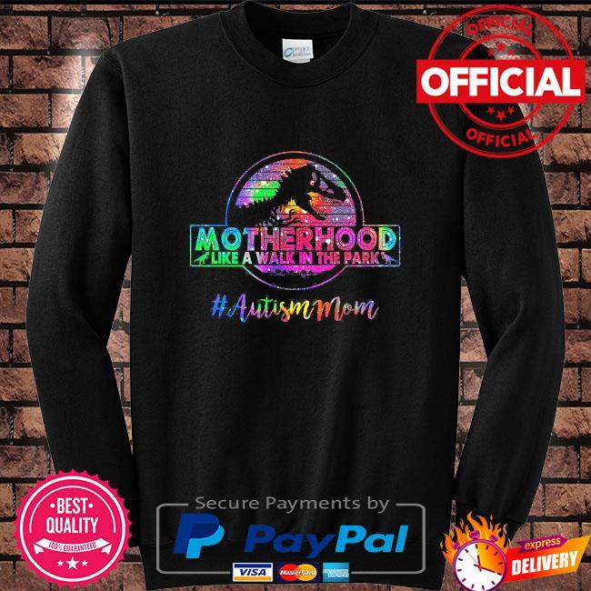 Dinosaur motherhood like a walk in the park #autism mom vintage Sweater black