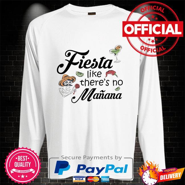 Fiesta like there's no manana Sweater white