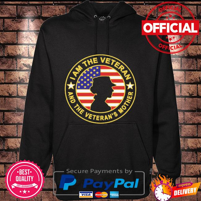 I am the veteran and the veteran's mother american flag Hoodie black