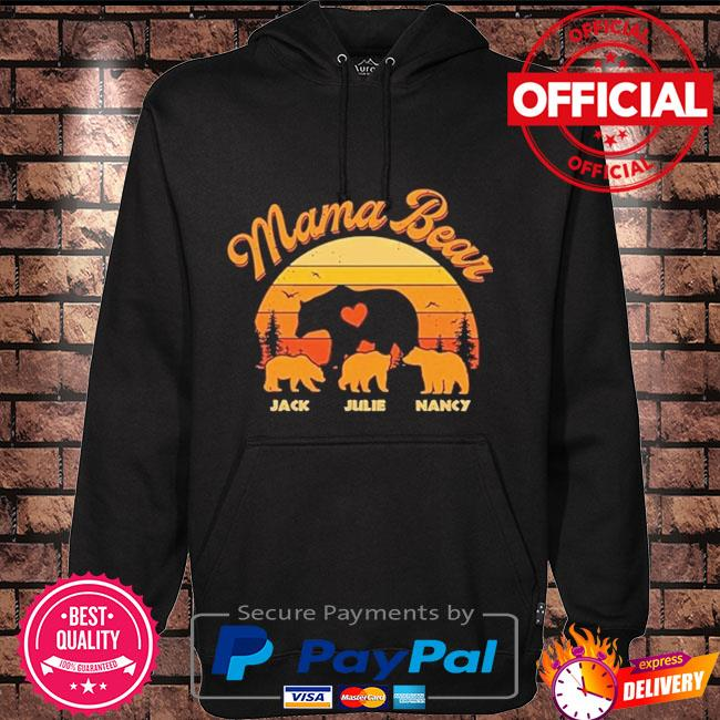 Mama Bear Jack Julie Nancy sunset Hoodie black