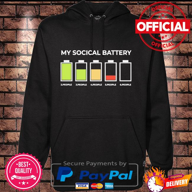 My social battery 2 people 3 people 4 people 5 people 6 people Hoodie black