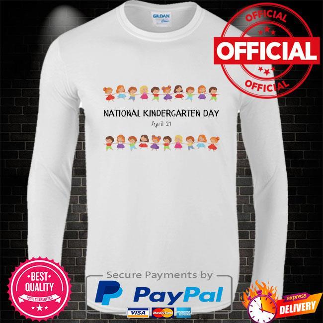 National kindergarten day teachers students 2021 Long sleeve white