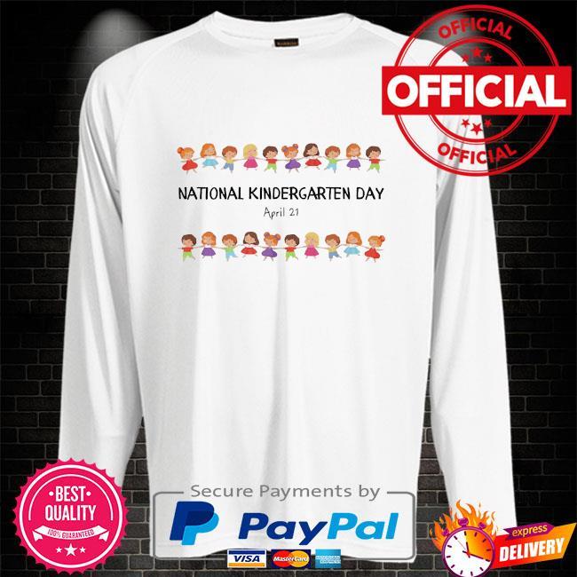 National kindergarten day teachers students 2021 Sweater white