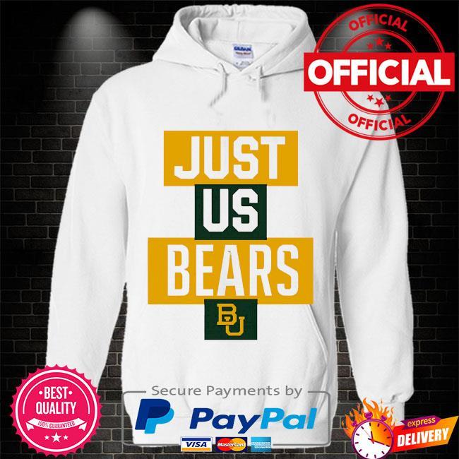 Official baylor bears just us bears bu Hoodie white