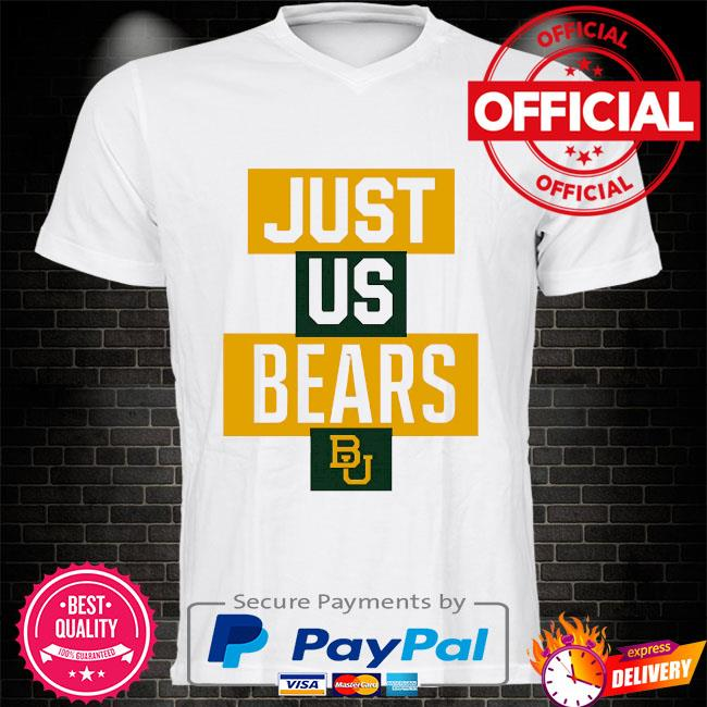 Official baylor bears just us bears bu shirt