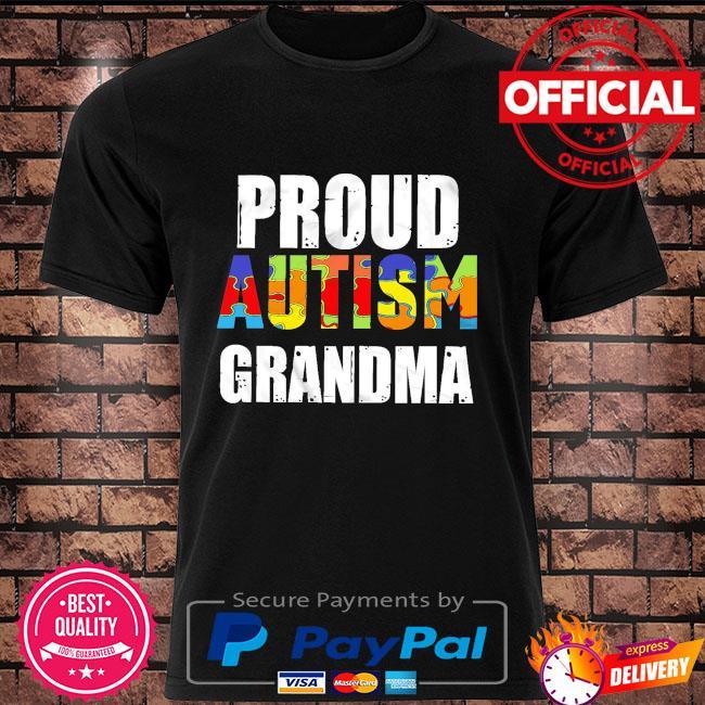 Proud autism grandma shirt