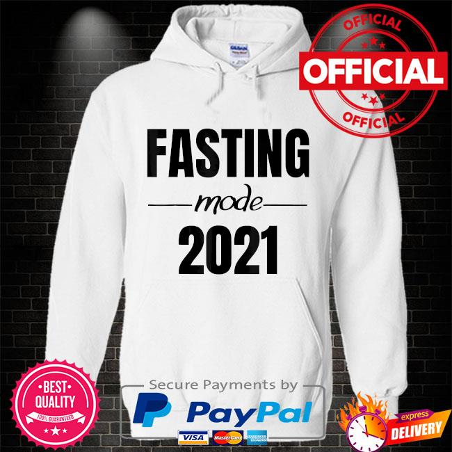 Ramadan fasting mode shirt fasting muslim ramadan 2021 Hoodie white