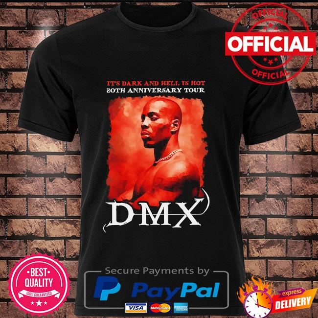 Rip Dmx it's dark and hell is hot 2021 shirt