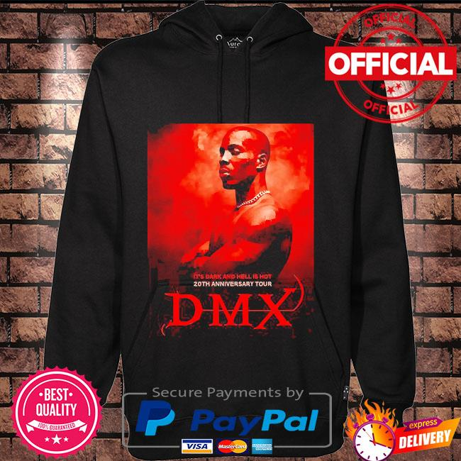 Rip Dmx it's dark and hell is hot 20th anniversary tour Hoodie black