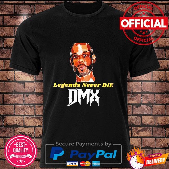 Rip DMX legends never die DMX shirt