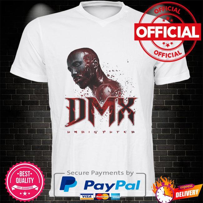 Rip Dmx undisputed shirt