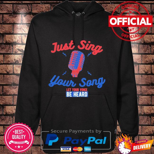 Singing karaoke just sing your song let your voice be heard Hoodie black