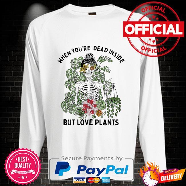 Skeleton when you're dead inside but love plants Sweater white
