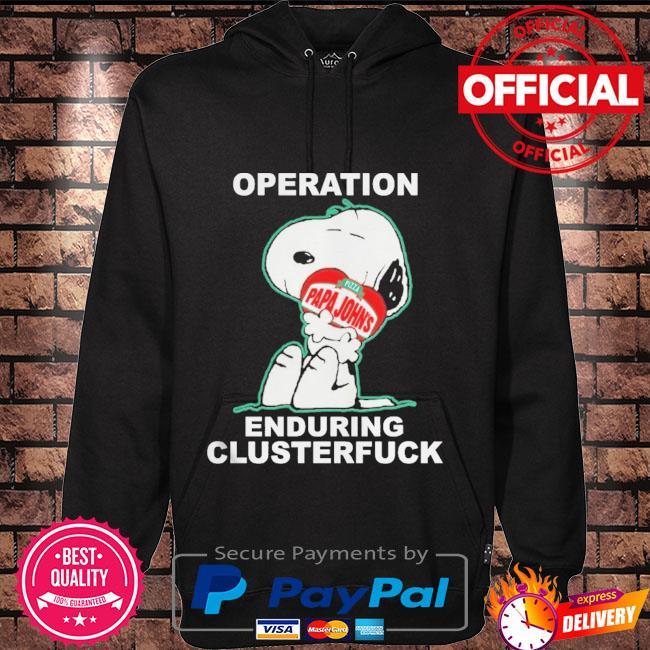 Snoopy operation papa john's enduring clusterfuck Hoodie black