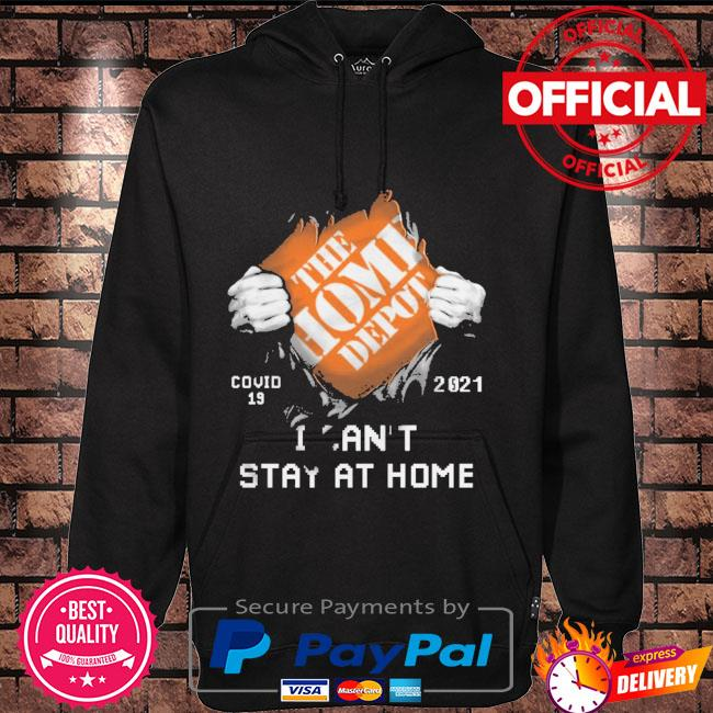 The Home Depot covid 19 2021 stay at home Hoodie black