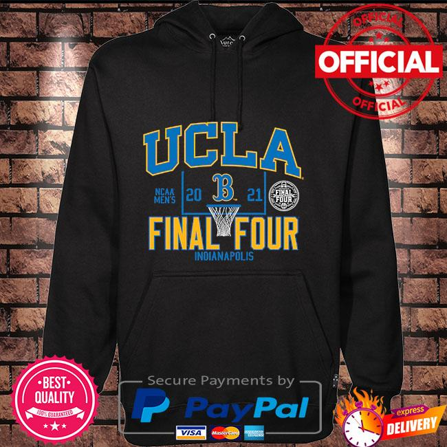 Ucla bruins 2021 ncaa men's basketball tournament march madness final four bound Hoodie black