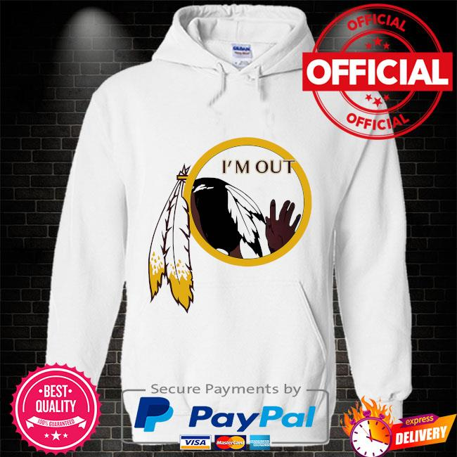 Washington Football Team's logo I'm out Hoodie white