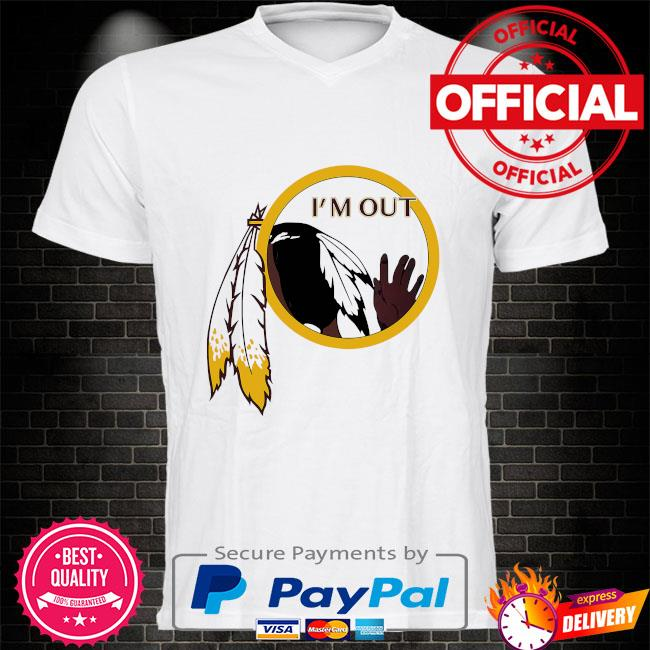 Washington Football Team's logo I'm out shirt