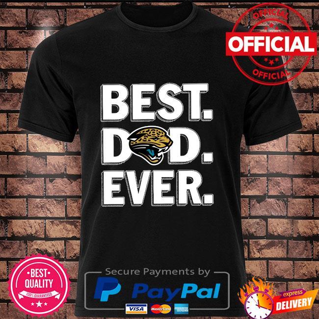 Best Jacksonville Jaguars Dad Ever shirt