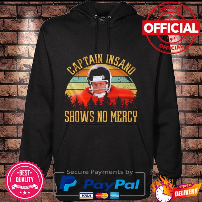 Captain insano shows no mercy vintage Hoodie black