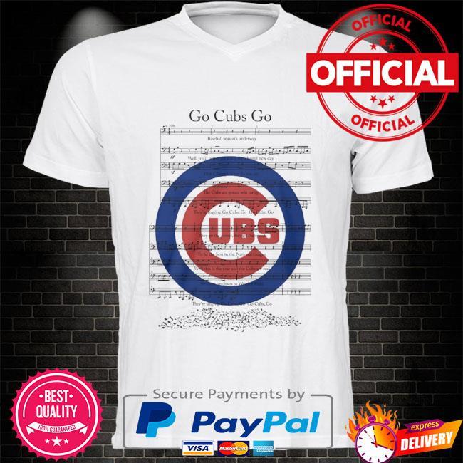 Chicago Cubs go cubs go shirt