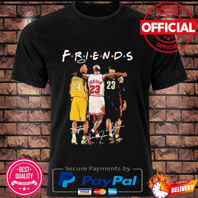 Kobe Bryant Michael Jordan and LeBron James Legends Friends signatures shirt