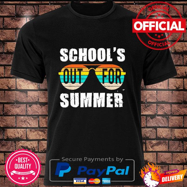 School's out for summer happy last day of school vintage shirt