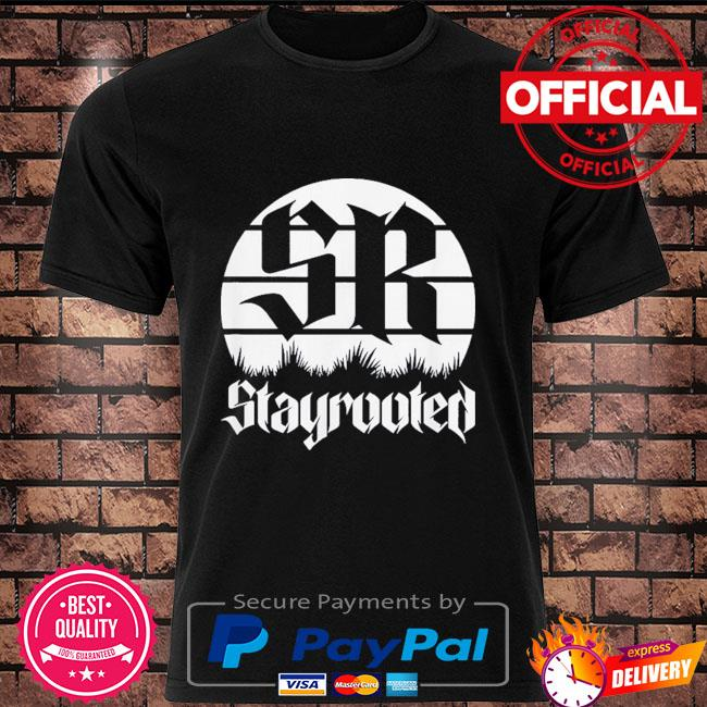 Stayrooted grw shirt