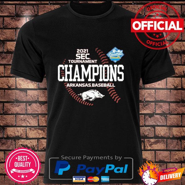 Arkansas Razorbacks 2021 SEC Baseball Tournament Champs shirt