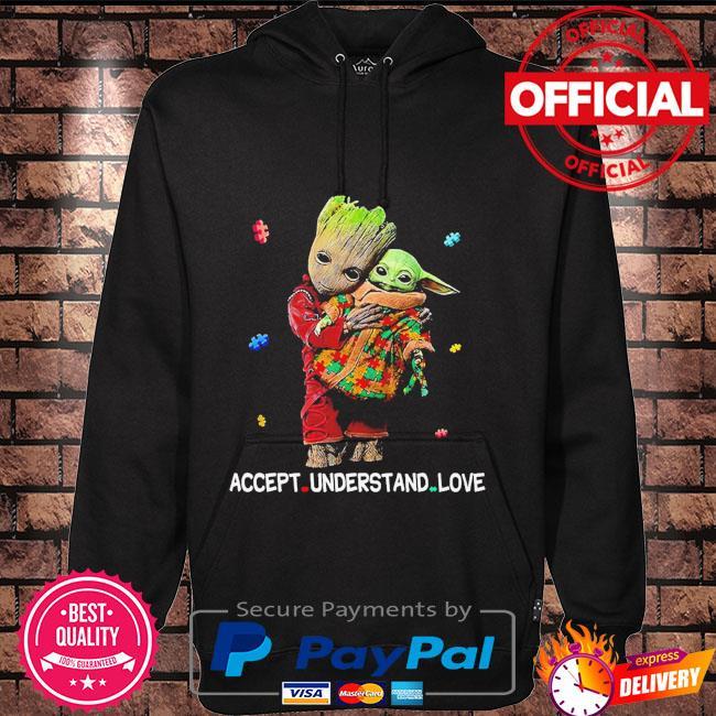 Autism accept understand love groot hug baby Yoda Hoodie black