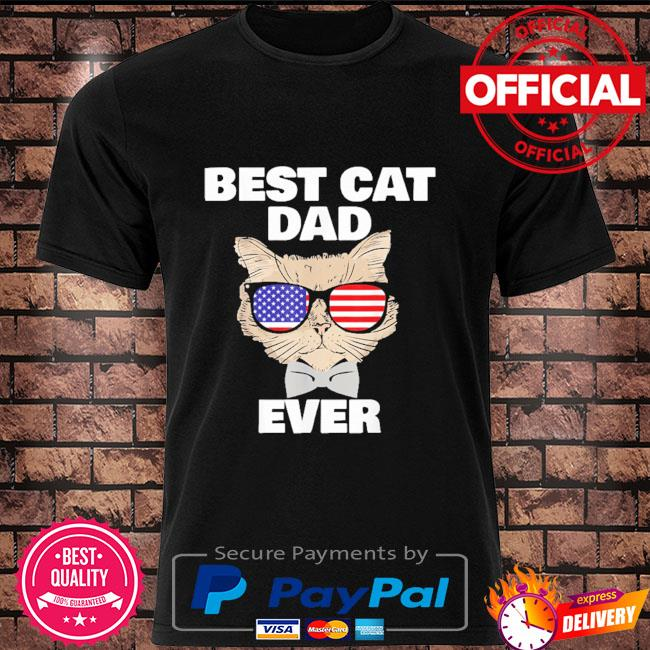 Best cat dad fathers day daddy papa cat with sunglasses shirt